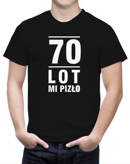 Czarna męska koszulka 70 lot mi pizło idealna na 70-te urodziny.