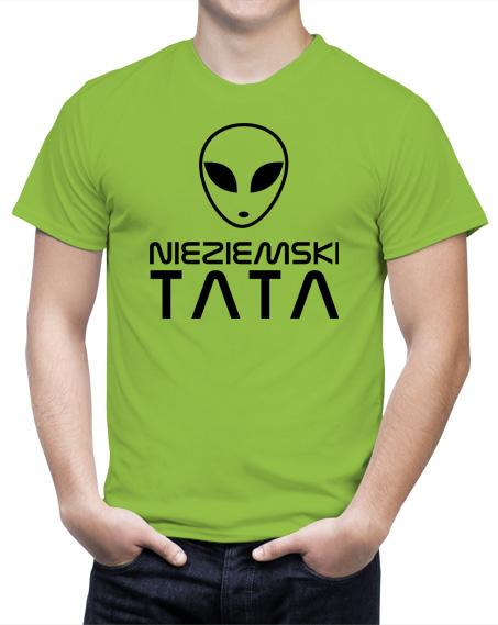 Koszulka dla taty. Kolor koszulki jasnozielony. Napis nieziemski tata - kolor czarny.
