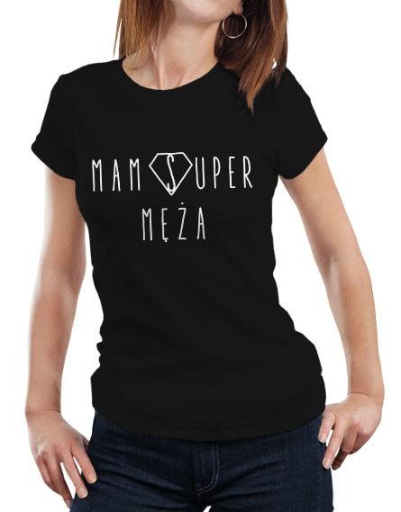 Czarna damska koszulka z białym napisem Mam Super Męża.