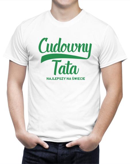 Biała koszulka cudowny tata najlepszy na świecie, koszulka na dzień ojca. Nadruk zielony.